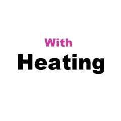 With Heating Function (+60usd)